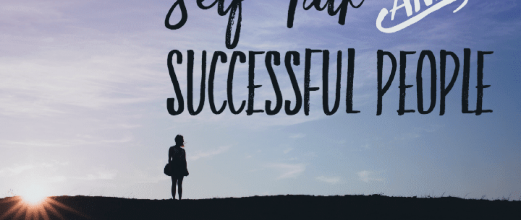 Is your self-talk different from what successful people say?
