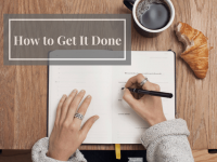 "Clever Ways to Get It Done When ""You Don't Feel Like it"""