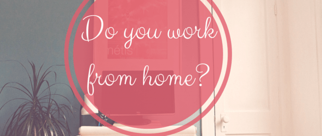 How To Work From Home Successfully