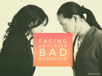 How to Face Bad Worker Conduct Effectively