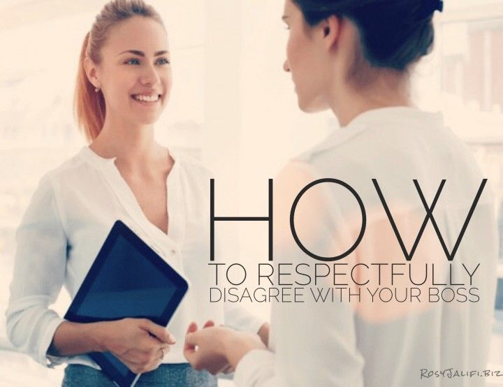 How to Safely Disagree With Your Boss