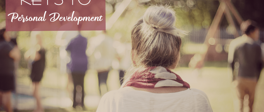 3 Keys to Personal Development and Personal Success