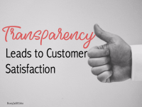Transparency in Business is the Key to Customer Satisfaction Success
