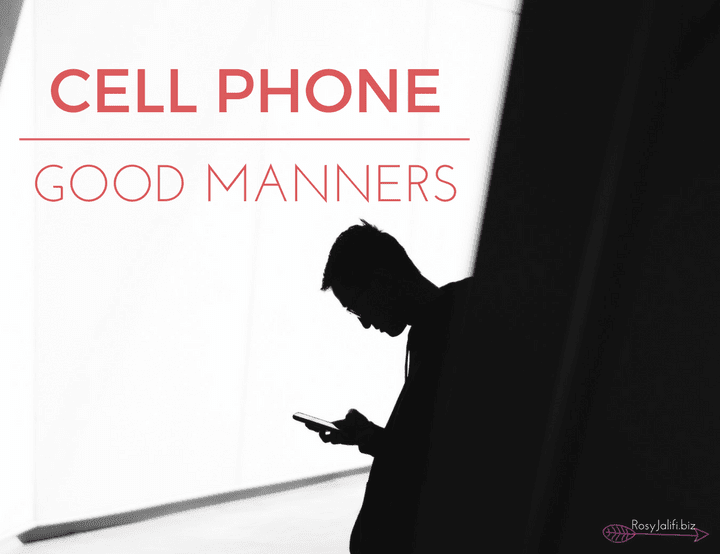 Cell Phone Etiquette in a Modern World