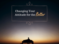 10 Tips To Help Improve Your Attitude Now