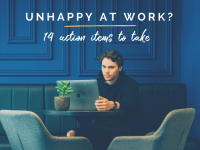 Unhappy at Work–Here Are 14 Action Items